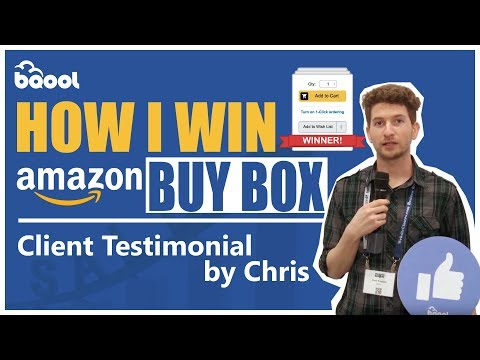 How I Win the Amazon Buy Box with BQool - Client Testimonial by Chris