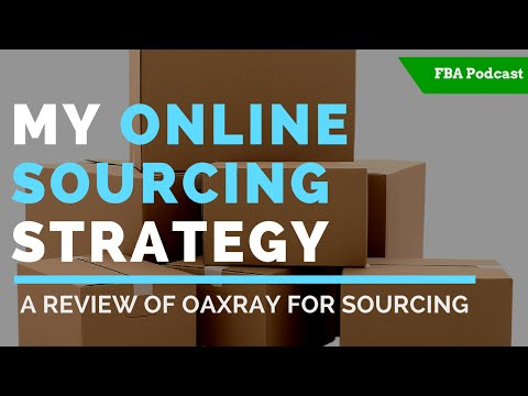 FBA ONLINE SOURCING STRATEGY| REVIEW OF OAXRAY