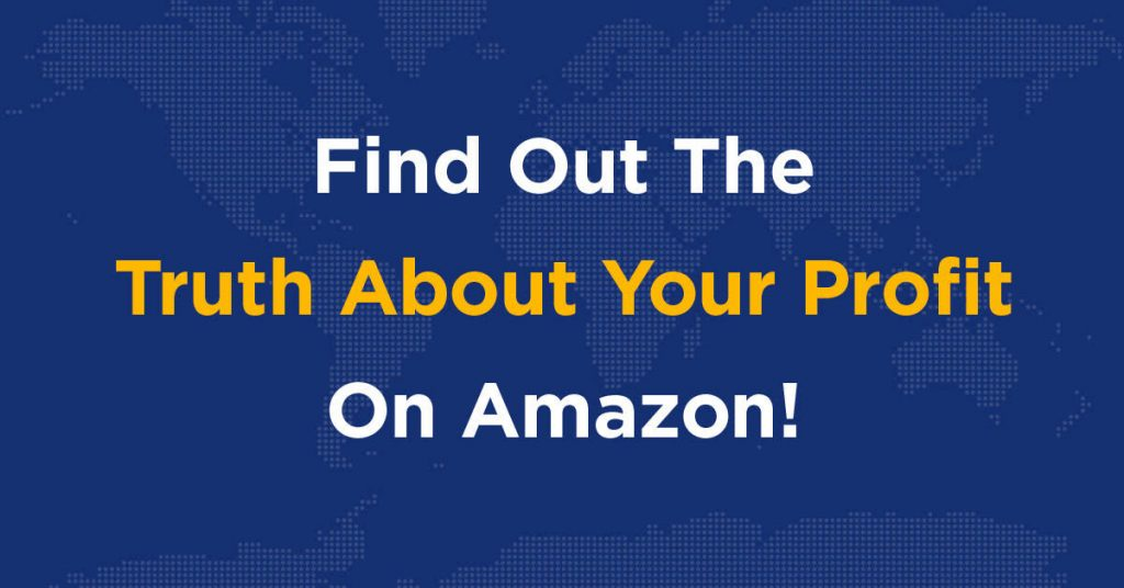 find out the truth about your profit on Amazon