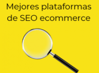 mejores plataformas de seo para ecommerce