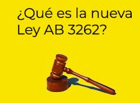 Que es la ley AB 3262