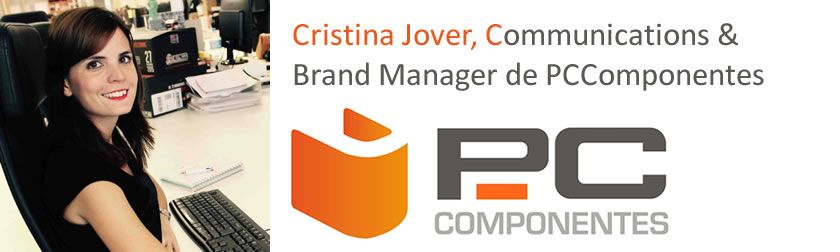 Entrevistas ecommerce: Cristina Jover, Communications & Brand Manager de PCComponentes