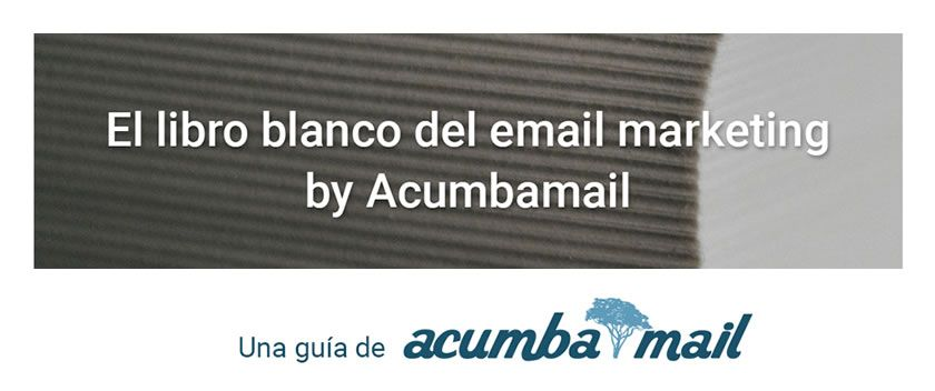 Acumbamail presenta su libro blanco gratuito del email marketing