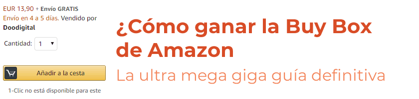 Cómo ganar la Buy Box de Amazon