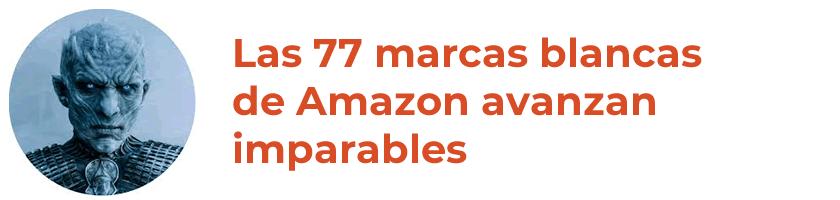 Las marcas blancas de Amazon avanzan imparables