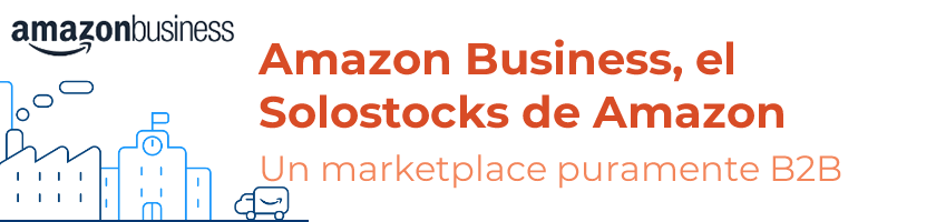 Amazon Business: todo lo que debes saber