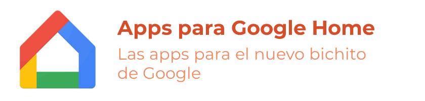 Apps para Google Home