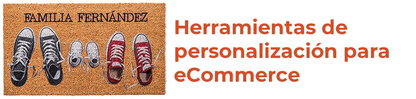 Herramientas de personalización para eCommerce.