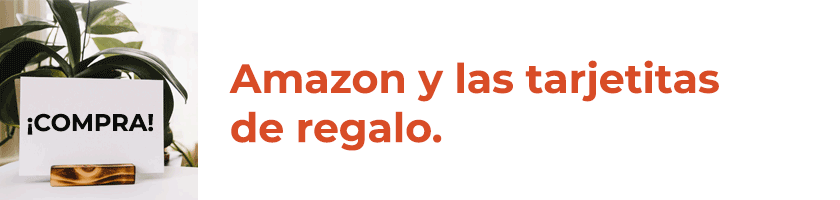 Tarjetas de regalo en Amazon