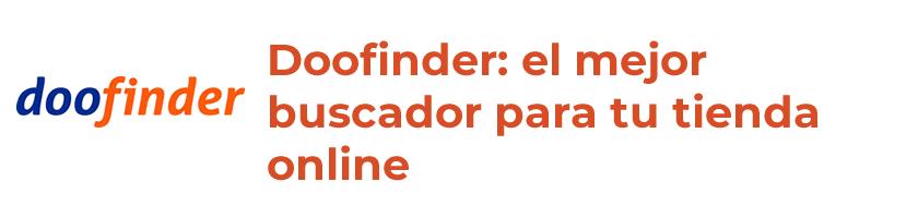 Doofinder, el mejor buscador para tu ecommerce