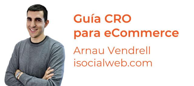Guía CRO eCommerce por Arnau Vendrell